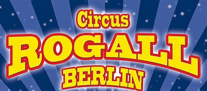 CIRCUS ROGALL – BERLIN ★ 40. JAHRE